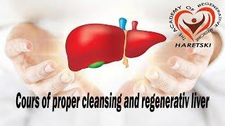 Cours of Рroper Сleansing and Regenerativ Liver.