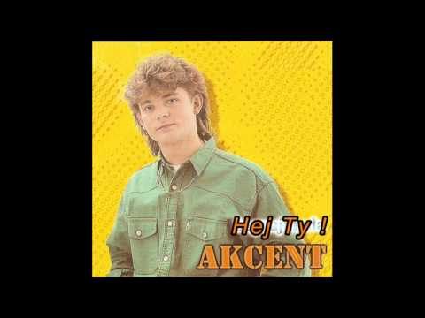 AKCENT - Hej, Ty! (audio)