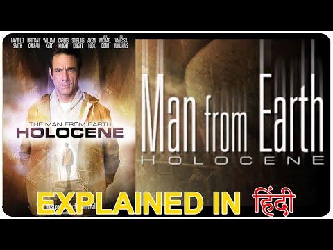 The Man From Earth Holocene 2017 Movie Explain in Hindi