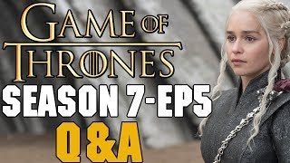 Video Description ▭▭ Welcome back to my Q&A for Game of Thrones Season 7 Episode 5. Sorry I'm a little late on this one but lets get to it! ▭▭ Support My ...