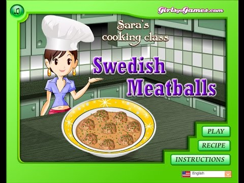 How To Make Sara's Cooking Class Swedish Meatballs Walkthrough