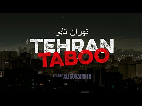 Tehran Taboo – Official U.S. Trailer