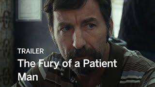 THE FURY OF A PATIENT MAN Trailer | Festival 2016