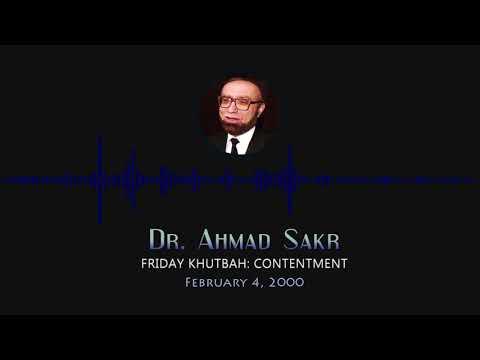 Friday Khutbah: Contentment by Dr. Ahmad H. Sakr
