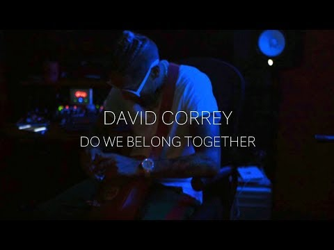 Video David Correy - Do We Belong Together download in MP3, 3GP, MP4, WEBM, AVI, FLV January 2017