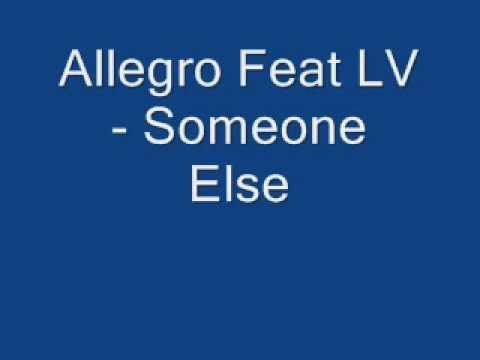 someoneelse - Allegro Feat LV - Someone Else.