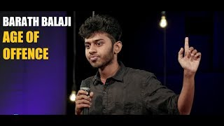 Age of Offence | Stand up comedy by Barath Balaji