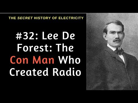 History of Radio: How Lee De Forest, a Con Artist, Created Radio