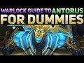Antorus Raid Guide For Dummies Complete Boss By Boss Breakdown  Affliction Warlock 7 3 5