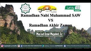 Video Ramadhan Nabi Muhammad Vs Ramadhan Zaman Now - Ust. Mas'ud Izzul Mujahid, Lc MP3, 3GP, MP4, WEBM, AVI, FLV Juni 2019