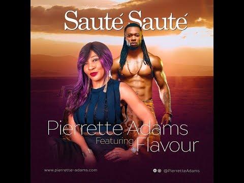 Pierrette Adams feat.Flavour - Sauté Sauté (audio)