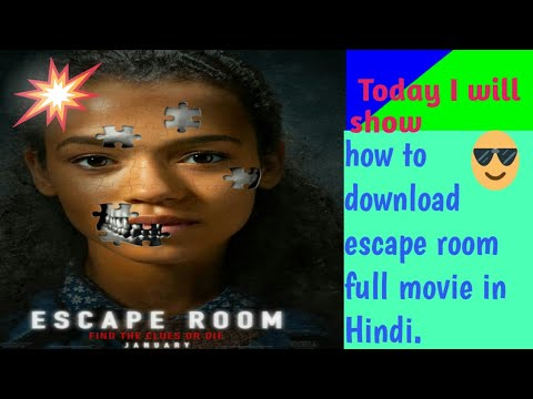How to download Escape Room full movie HD in hindi