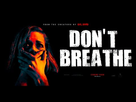 Don't Breathe 2016 - Dylan Minnette, Jane Levy, Stephen Lang, Daniel Zovatto Moives 2017