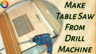 Welcome Easy Life IdeasVideo URL : https://youtu.be/xVHI4GLFgiQYou can make Table Saw from Drill Machine at home Preparation :1. Table2. Wood Stick 3. Push Stick 4. Drill Machine 5. Saw Blade 6. Drill Bits 7. Blade Nut 8. Machine Spanner 9. Spanner 10. Bolt 11. 90 Degree Angle Ruler 12. Screw Driver 13. Clamp 14. Nut & Bolt 15. L Clamp 16. Hack Saw Blade 17. Screw 18. Pencil 19. Measurement Tape CAUTION : Should Only be Done by A ProfessionalThe Great Indian Channel Which Serves You The Best To Make Your Day To Day Life Easier And More Comfortable. It Is The Need Of Such A Busy Life.This Channel Promise To Its Viewers To Promote It's Innovation At You ! Thanks For Watching My Videos & Please LIKE & SUBSCRIBE My Channel For More 'IDEAS'About EASY LIFE IDEAS Channel:This channel is all about How To, Home Made, DIY, Great Ideas, simple, funny and entertainment for Viewers…WARNING: My videos are provided only for entertainment and watching purposes only. Please don't try to do what I did in my videos. No one is liable for any loss or damage caused by your reliance on information contained in my videos. Entertain yourself but always be safe, and everything you do is at YOUR OWN RISK!!!!