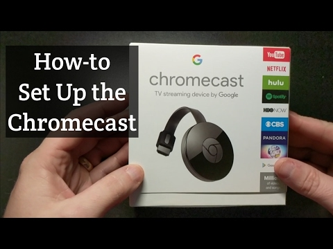 How to Setup the Google Chromecast