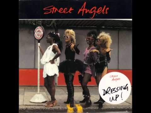 STREET ANGELS - Dressing Up !