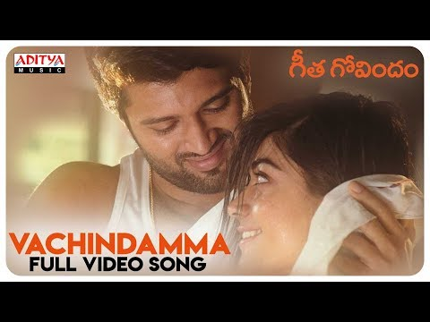 Download Vachindamma Full Video Song || Geetha Govindam Songs || Vijay Devarakonda, Rashmika Mandanna HD Mp4 3GP Video and MP3
