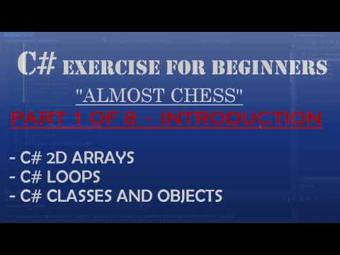 C# How To Program: Almost Chess Part 1/8 – Introduction to the Project