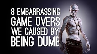 Video 8 Embarrassing Game Overs We Caused By Being Dumb MP3, 3GP, MP4, WEBM, AVI, FLV Oktober 2018