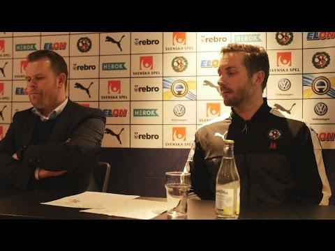 Presskonferens med Axel Kjäll och Mikael Stahre
