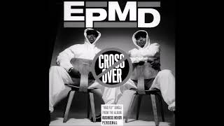 EPMD - Crossover (Chopped & Screwed) [Request]