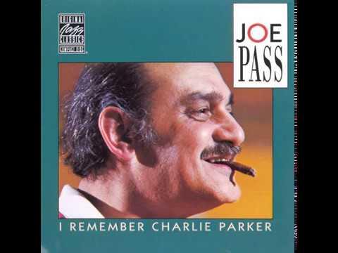 Joe Pass – I Remember Charlie Parker (Full Album)