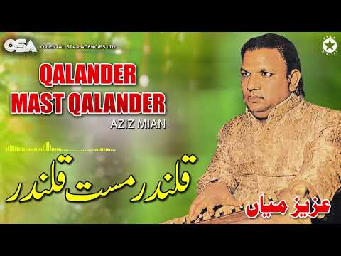 Qalander Mast Qalander | Aziz Mian | complete official HD video | OSA Worldwide