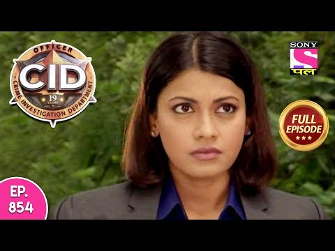 CID - Full Episode 854 - 6th November, 2018