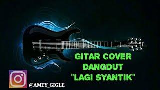 Video LAGI SYANTIK gitar cover by amey adler MP3, 3GP, MP4, WEBM, AVI, FLV Agustus 2018
