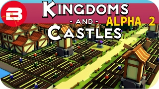 Kingdoms and Castles Gameplay: HAPLESS FARMERS! #15 - Lets Play Kingdoms & Castle Alpha