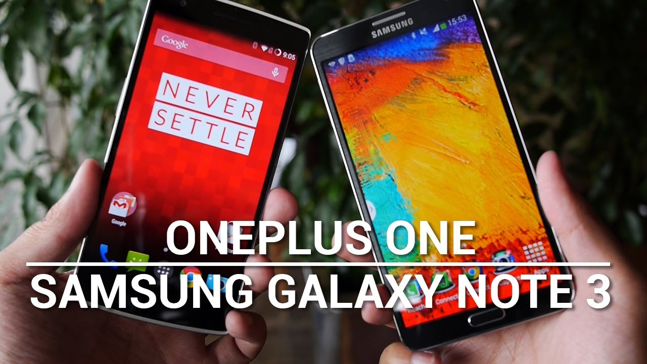 OnePlus One vs Samsung Galaxy Note 3 – Quick Look