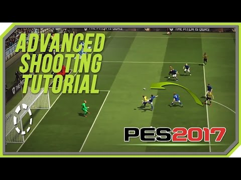 PES 2017 Advanced Shooting Tutorial