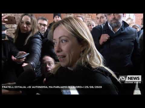 FRATELLI D'ITALIA: «SI' AUTONOMIA, MA PARLIAMO DI LAVORO» | 25/06/2020