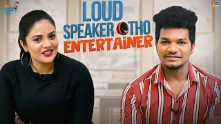 LoudSpeaker tho Entertainer    Ft. Sreemukhi