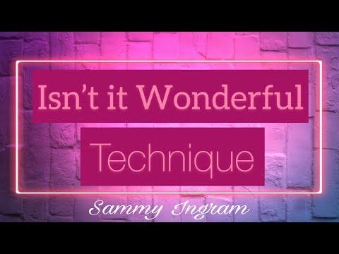 Isn't it Wonderful | Neville Goddard Technique