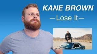 Kane Brown - Lose It   Reaction