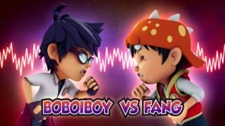 Download Lagu Boboiboy Ost Boboiboy Vs Fang Mp3 Terbaru