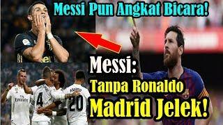 Video SUNGGUH BERANI!!! Real Madrid Tanpa Cristiano Ronaldo, Begini Ledekan lionel Messi! MP3, 3GP, MP4, WEBM, AVI, FLV Februari 2019