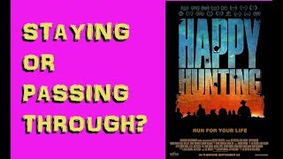 Nonton Movie Review  Happy Hunting  2017  Film Subtitle Indonesia Streaming Movie Download