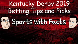 Kentucky Derby 2019 Betting Tips and Picks