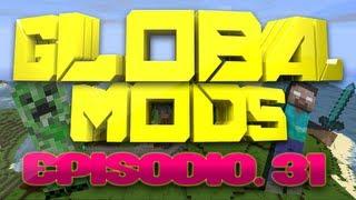 """Global Mods - Global Mods: Episodio 31 """"VIVA LA ENERGÍA!!!"""""""