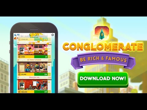 Conglomerate Become Rich & Famous - Video