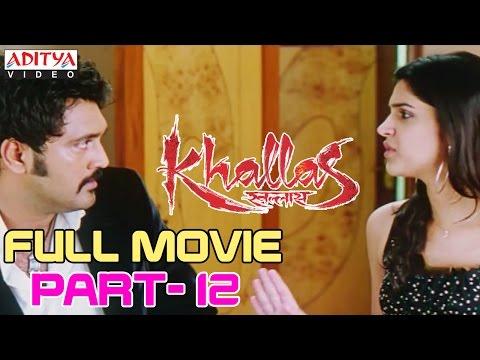 Video Khallas Hindi Movie Part 12/12 Raviteja, Richa Gangopadhay, Deeksha Seth download in MP3, 3GP, MP4, WEBM, AVI, FLV January 2017