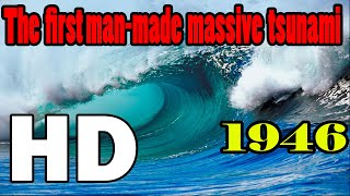 Video 1946 The First man-made massive tsunami ever recorded in History MP3, 3GP, MP4, WEBM, AVI, FLV Agustus 2018