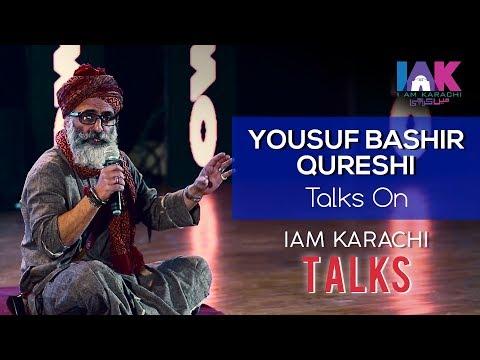 Yousuf Bashir Qureshi | 3rd Speaker of IAK TALKS | IAM Karachi |  2018 | YBQ