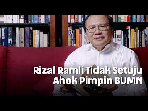 Rizal Ramli Tidak Setuju Ahok Pimpin BUMN