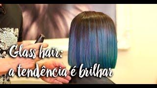 Glass hair: a tendência é brilhar