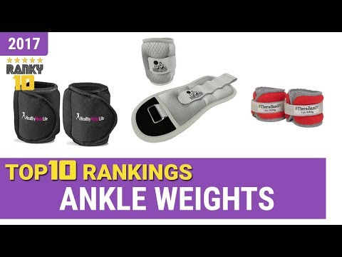 Best Ankle Weight Top 10 Rankings, Review 2017 & Buying Guide