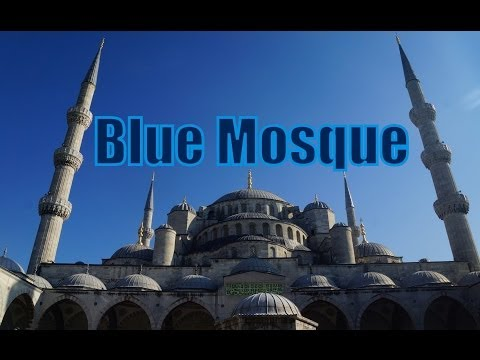 VIDEO: Visiting the Blue Mosque