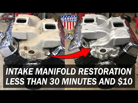 Aluminum Intake Manifold Restoration the quick, cheap and easy way